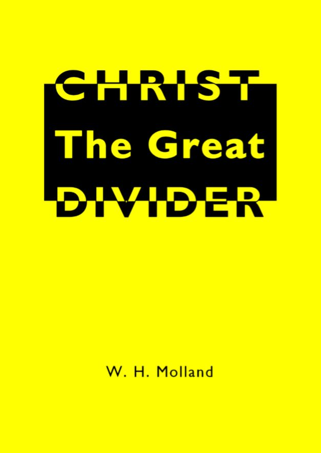 Christ the Great Divider